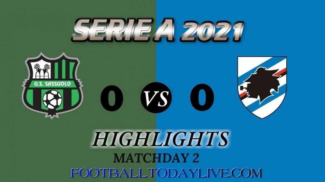 Sassuolo vs Sampdoria Highlights 2021 | Serie A Week 2