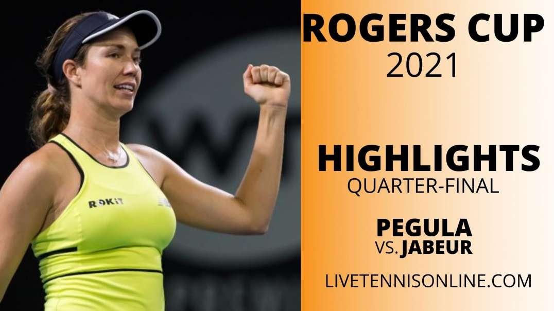 J. Pegula vs O. Jabeur Q-F Highlights 2021 | Rogers Cup