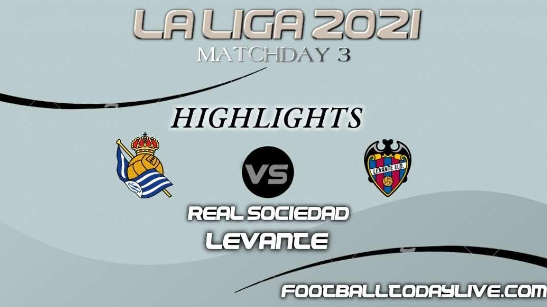 Real Sociedad vs Levante Highlights 2021   La Liga Matchday 3