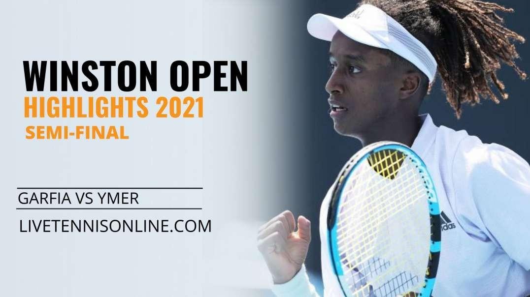 C.Garfia vs M. Ymer S-F Highlights 2021 | Winston Open