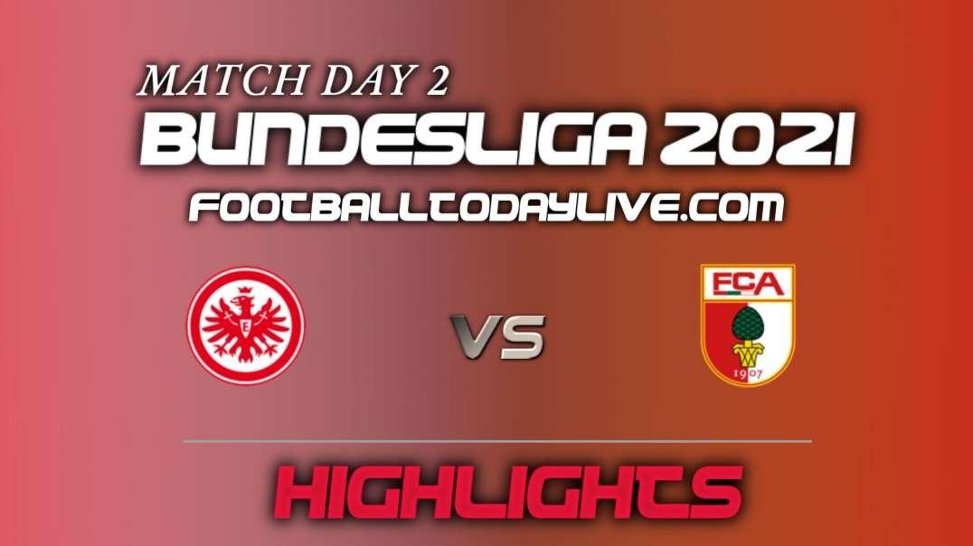 Frankfurt vs Augsburg Highlights 2021 | Bundesliga Week 2