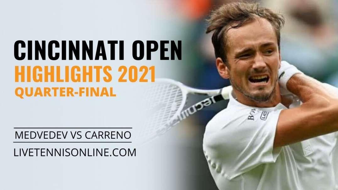 D. Medvedev vs P. Carreno Q-F Highlights 2021   W&S Open