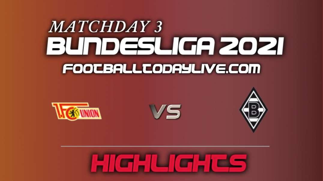 Berlin vs Borussia Mgladbach Highlights 2021 | Bundesliga Week 3
