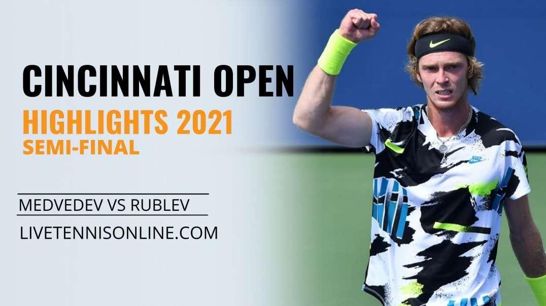 D. Medvedev vs A. Rublev S-F Highlights 2021   W&S Open