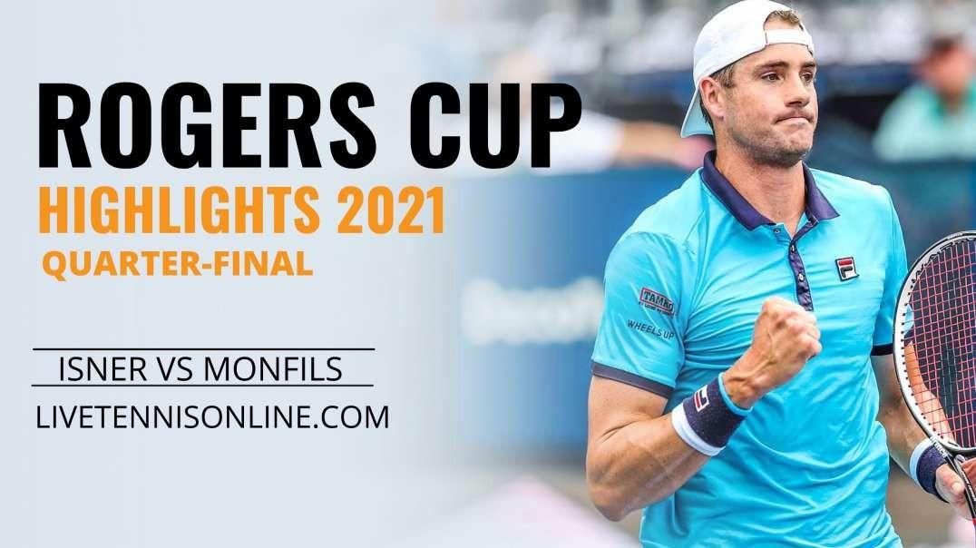 J. Isner vs G. Monfils Q-F Highlights 2021 | Rogers Cup