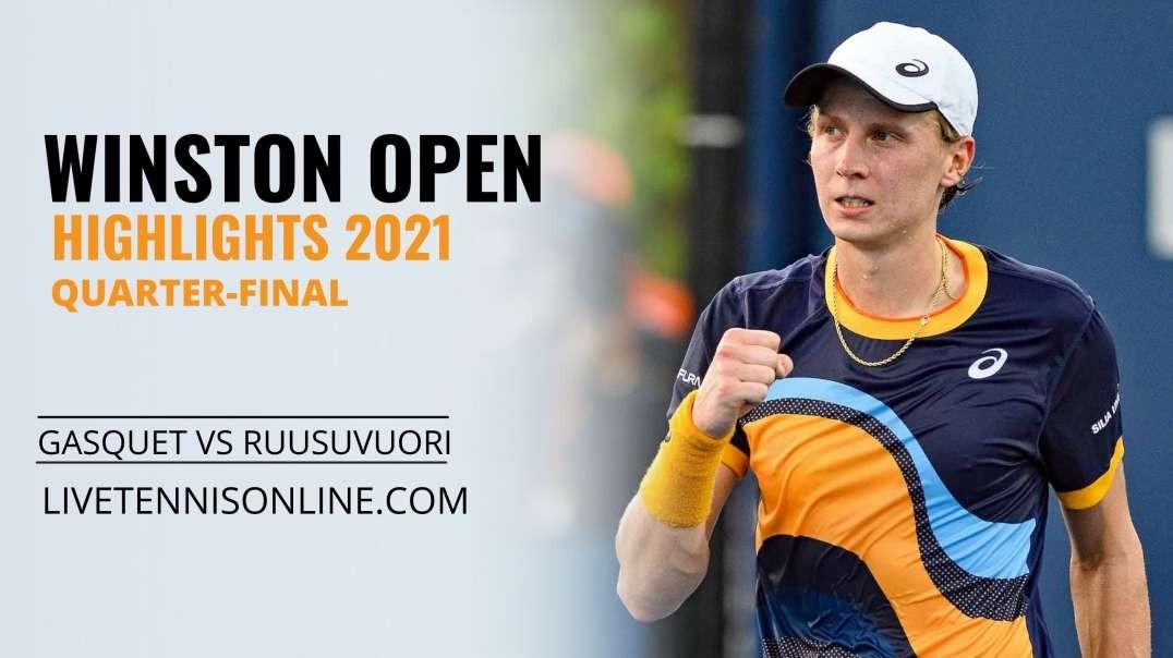 R. Gasquet vs E. Ruusuvuori Q-F Highlights 2021 | Winston Open