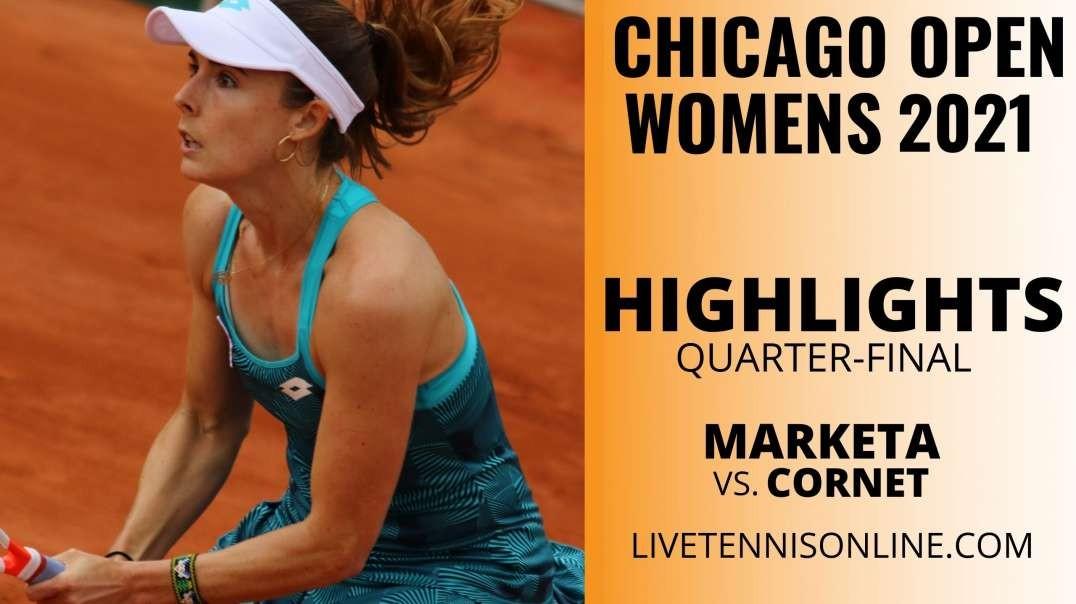 M. Vondrousova vs A. Cornet Q-F Highlights 2021 | Chicago Open