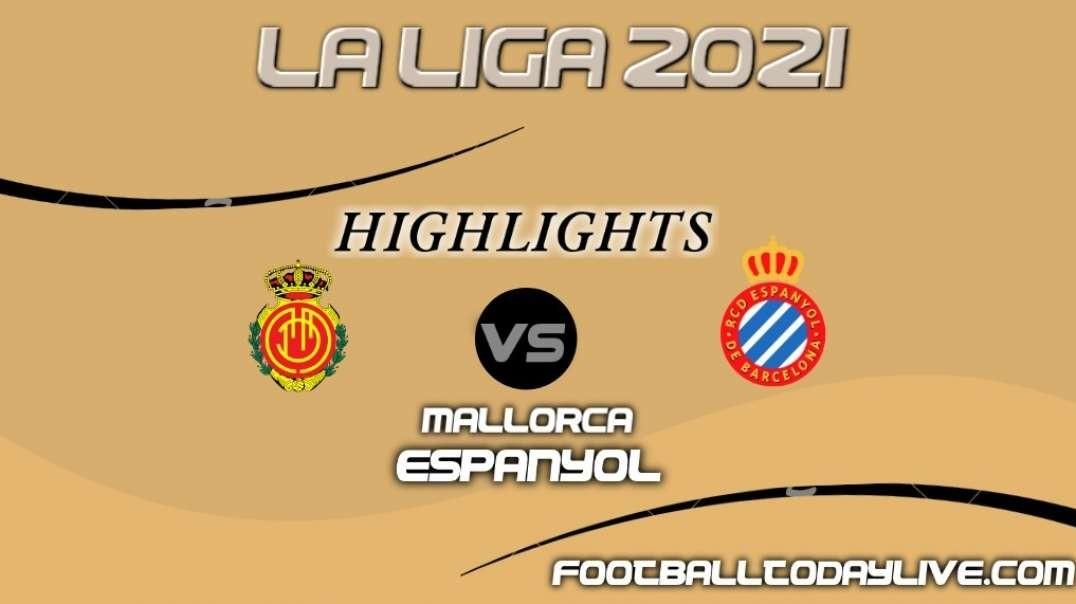 Mallorca vs RCD Espanyol Highlights 2021   La Liga Matchday 3