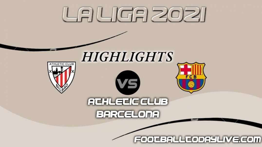 Barcelona vs Athletic Bilbao Highlights 2021   La Liga