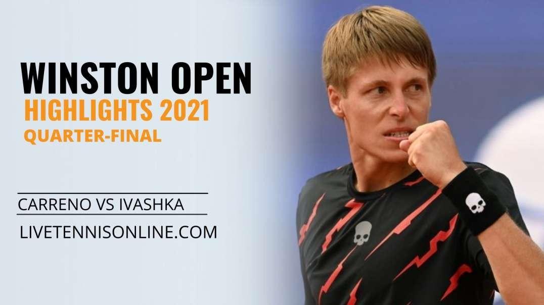 P. Carreno vs I. Ivashka Q-F Highlights 2021 | Winston Open