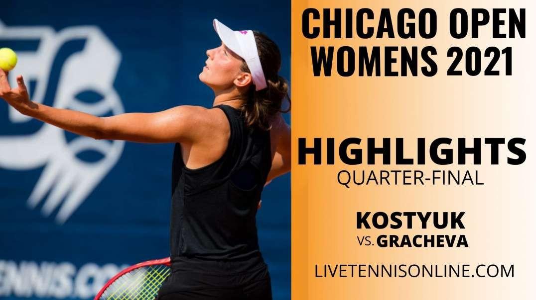 M. Kostyuk vs V. Gracheva Q-F Highlights 2021 | Chicago Open
