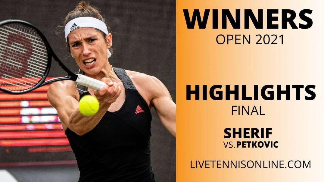 M. Sherif vs A. Petkovi Final Highlights 2021 | Winner Open