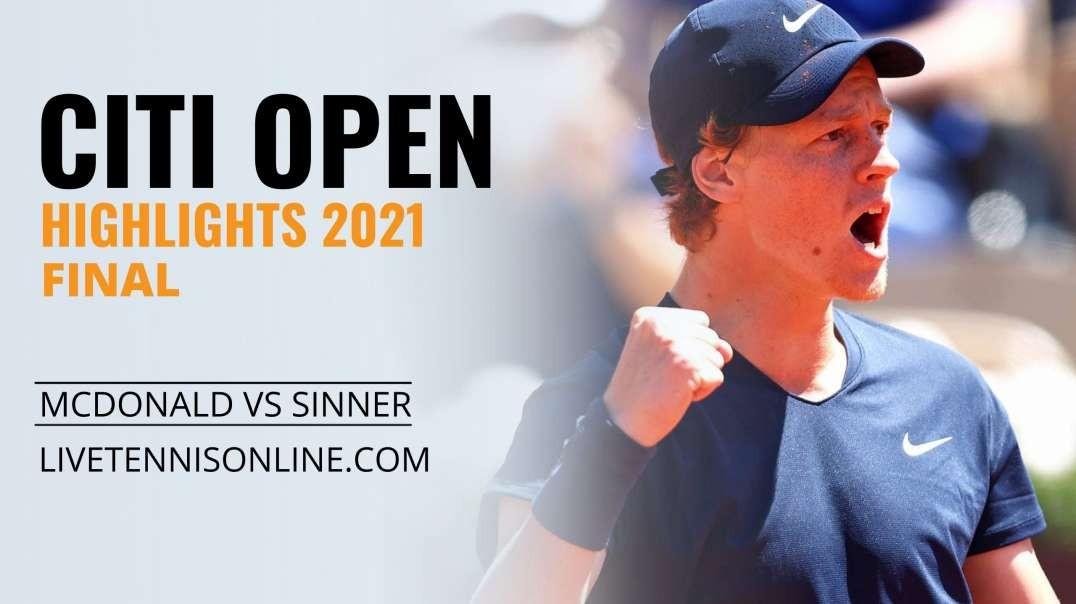 M. Mcdonald vs J. Sinner Final Highlights 2021 | Citi Open