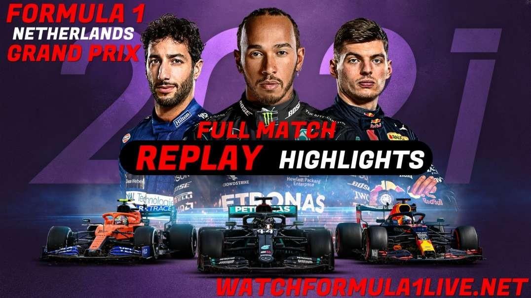Formula 1 Netherlands Grand Prix Highlights 2021