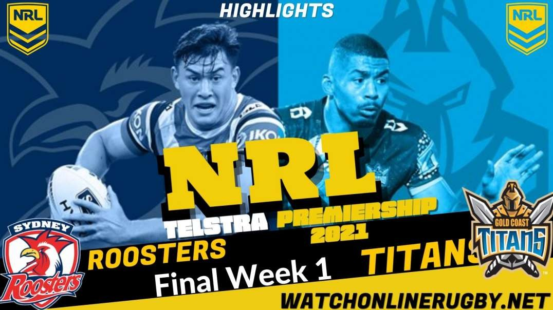 Roosters vs Titans final week 1 Highlights 2021 NRL Rugby