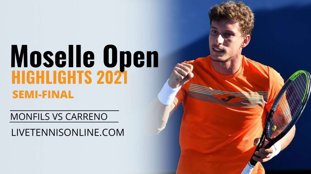 G. Monfils vs P. Carreno S-F Highlights 2021   Moselle Open