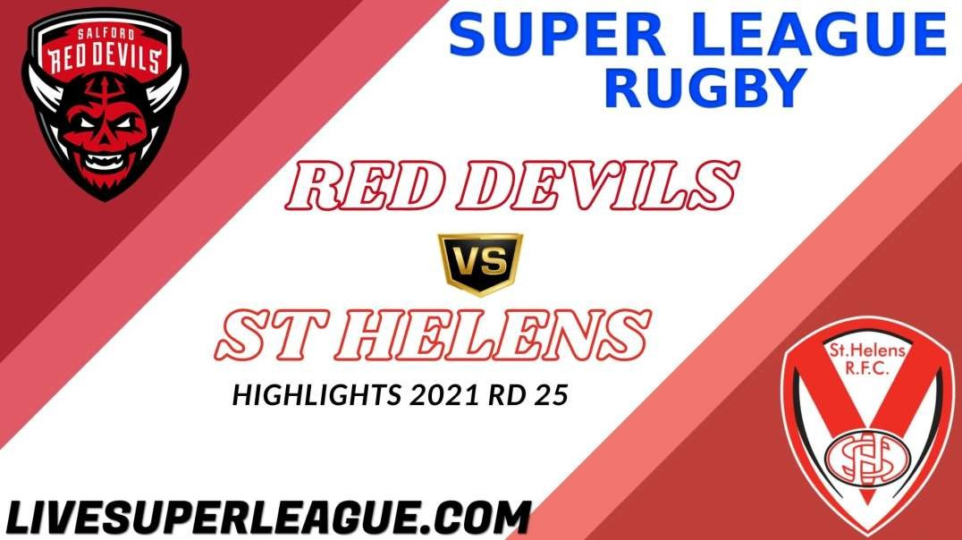 Salford Red Devils vs St Helens RD 25 Highlights 2021 Super League Rugby