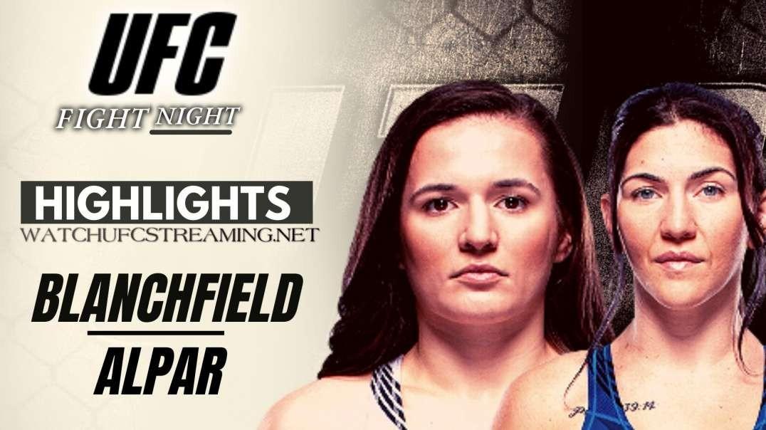 UFC | Blanchfield vs Alpar Highlights 2021