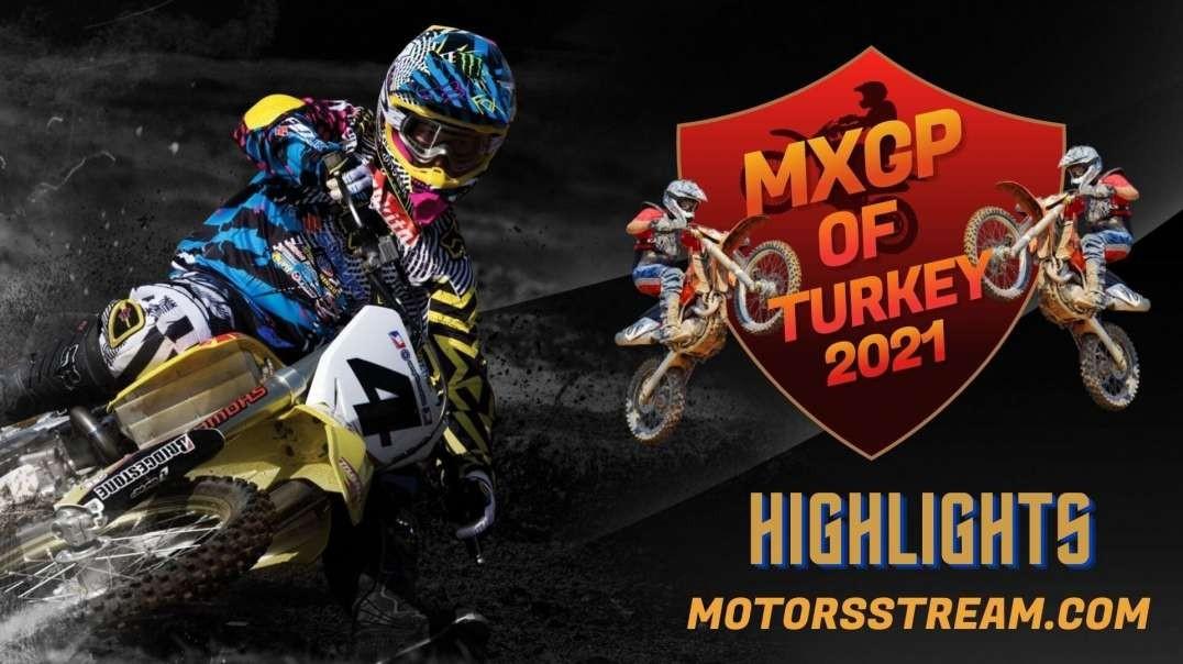 FIM Motocross Turkey Highlight 2021 | MXGP