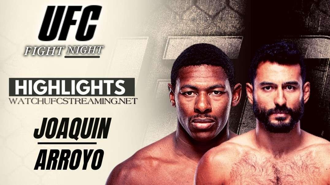 UFC | Joaquin vs Arroyo Highlights 2021