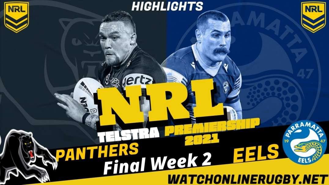 Panthers vs Eels Final Week 2 Highlights 2021 NRL Rugby