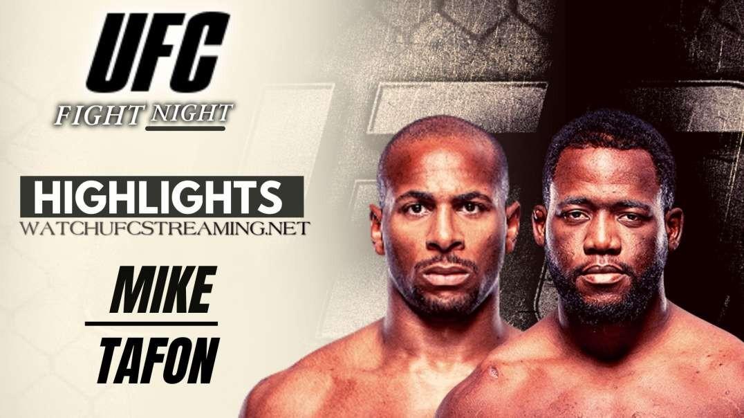 UFC | Mike vs Tafon Highlights 2021