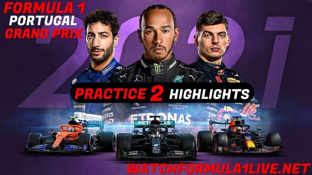 FP2 Portugal Grand Prix Highlights 2021