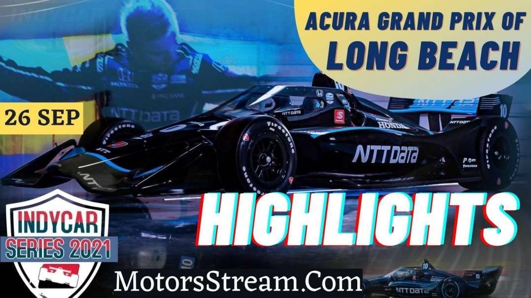 Acura Grand Prix Of Long Beach Highlights 2021 | IndyCar