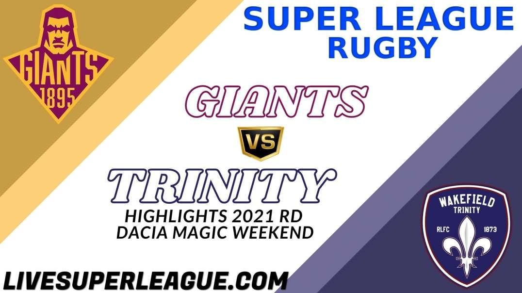 Huddersfield Giants vs Wakefield Trinity RD Dacia Magic Weekend Highlights 2021 Super League Rugby