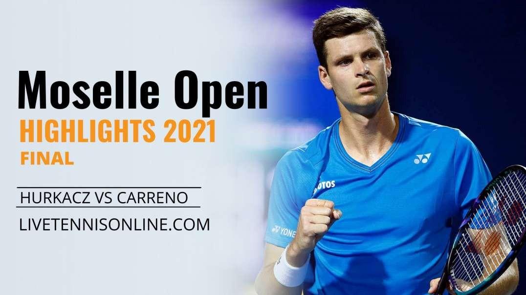 H. Hurkacz vs P. Carreno Final Highlights 2021   Moselle Open
