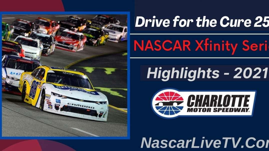 Drive for the Cure 250 Highlights NASCAR Xfinity Series 2021