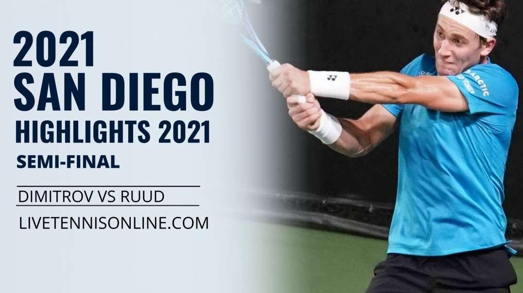 G. Dimitrov vs C. Ruud S-F Highlights 2021 | San Diego Open
