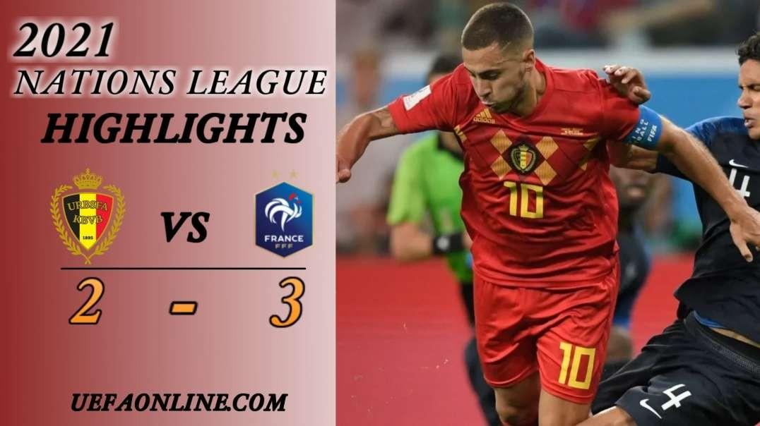 Belgium vs France Highlights Semi Final 2021 | Nations League