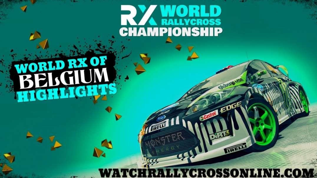 World RX of Belgium RD 6 Highlights 2021