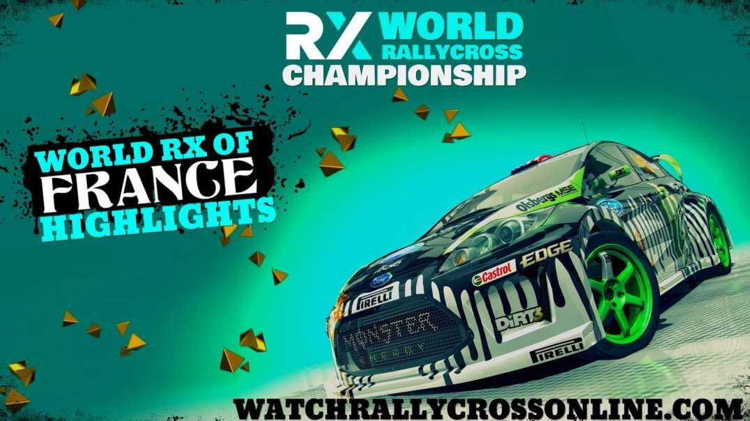 World RX of France RD 3 Highlights 2021