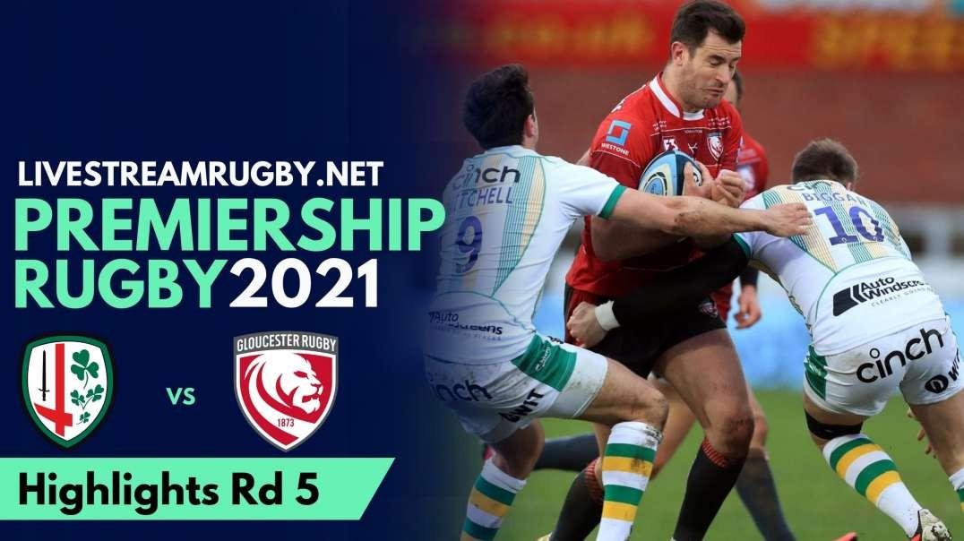 London Irish vs Gloucester Highlights 2021 | Rd 5 Premiership Rugby