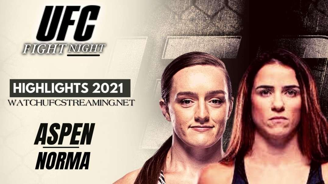 UFC | Aspen vs Norma Highlights 2021