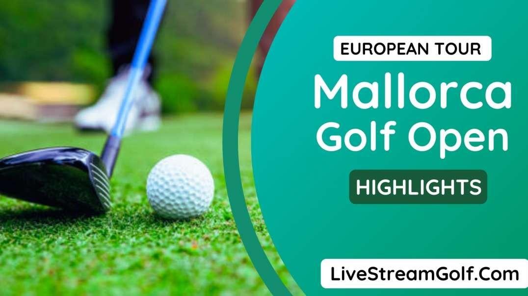 Mallorca Golf Open Rd 1 Highlights: European Tour 2021