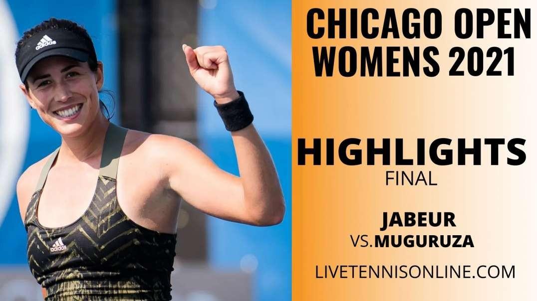 O. Jabeur vs G. Muguruza Final Highlights 2021 | WTA Chicago