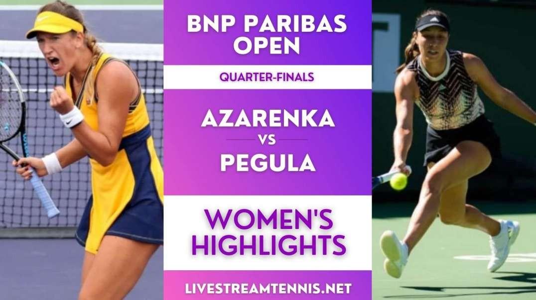 BNP Paribas Open Women Quarter-Final 2 Highlights 2021