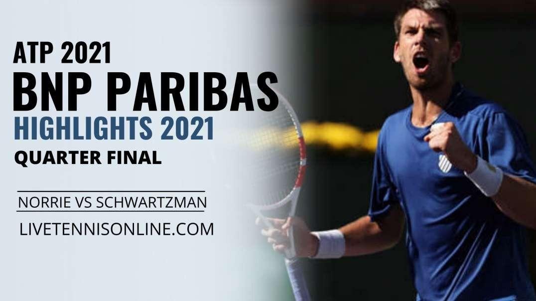 Norrie vs Schwartzman Q-F Highlights 2021 | BNP Paribas Open