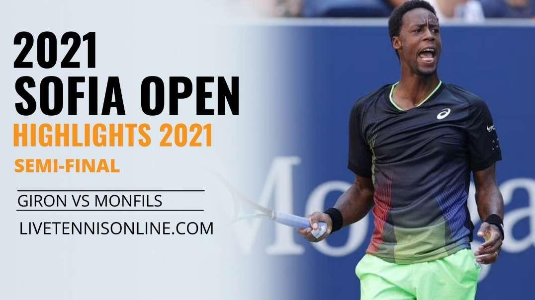 M. Giron vs G. Monfils S-F Highlights 2021   Sofia Open