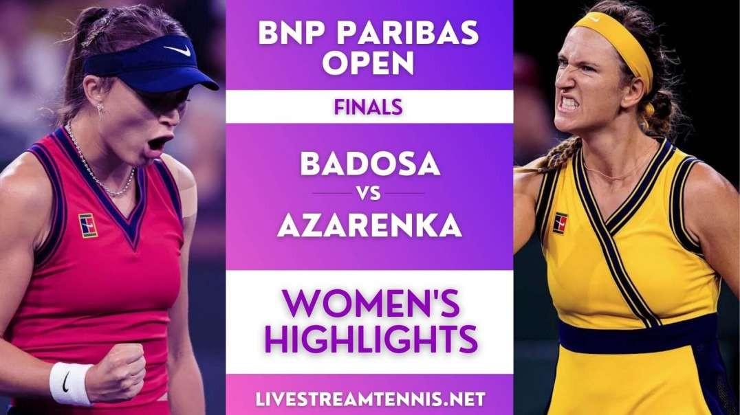 BNP Paribas Open Women Final Highlights 2021
