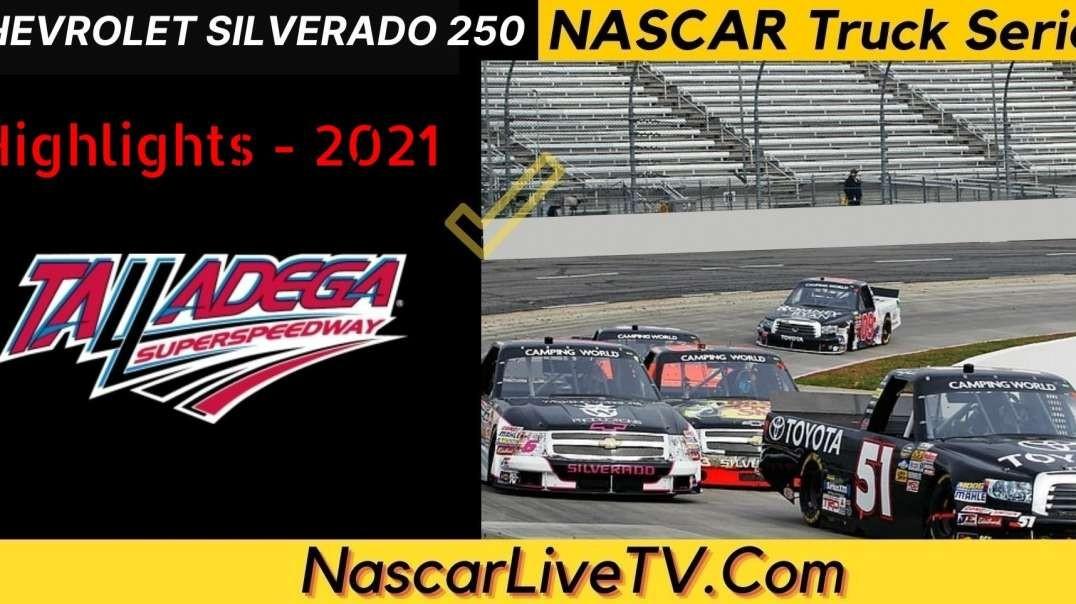 Chevrolet Silverado 250 Highlights NASCAR Truck Series 2021
