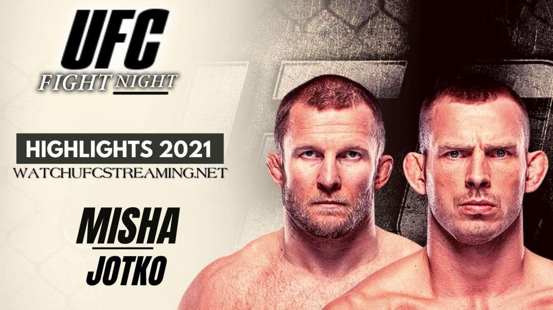 UFC | Misha vs Jotko Highlights 2021