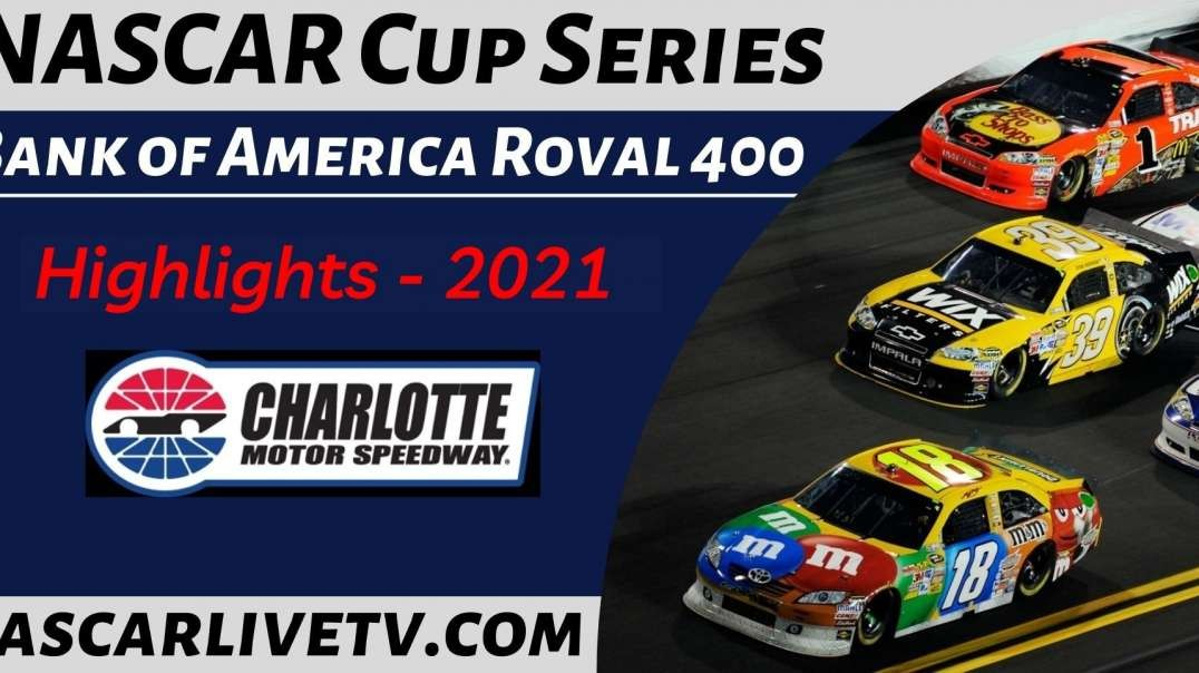 Bank Of America Roval 400 Highlights NASCAR Cup Series 2021