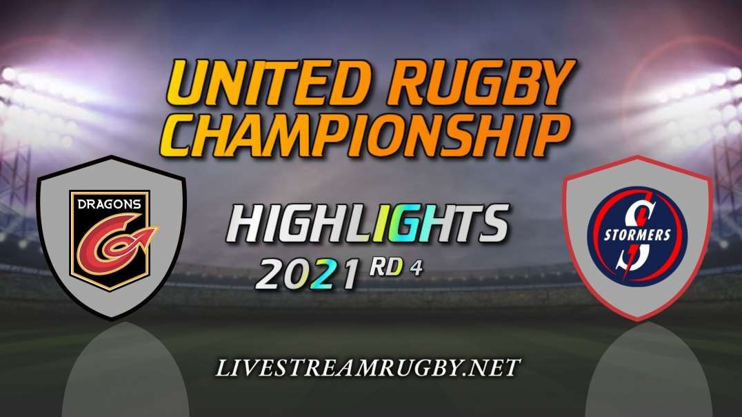 Dragons vs Stormers Highlights 2021 Rd 4 | United Rugby