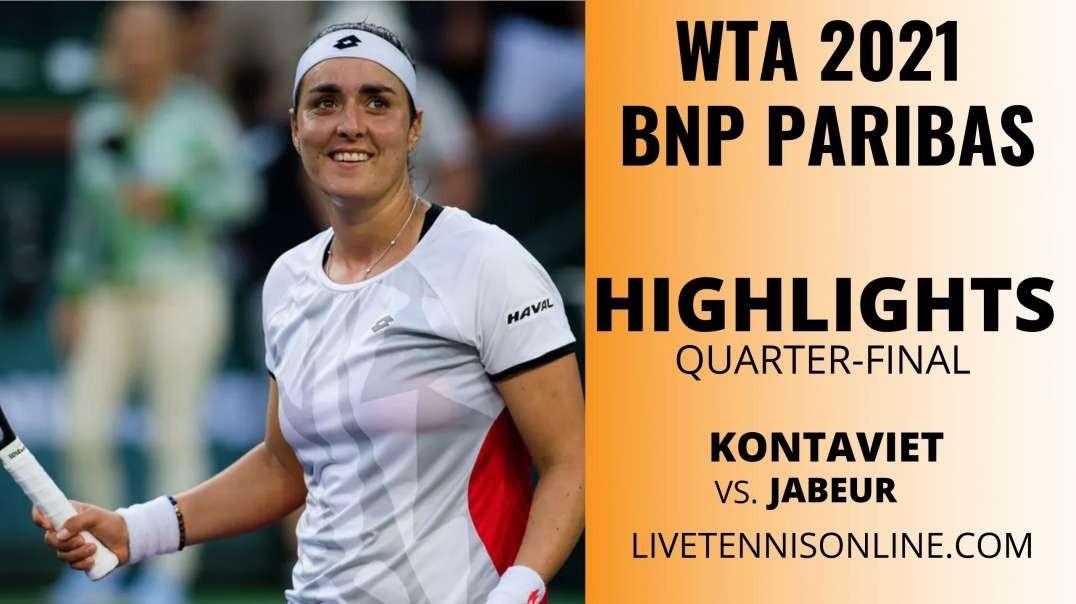 Kontaveit vs Jabeur Q-F Highlights 2021 | BNP Paribas Open