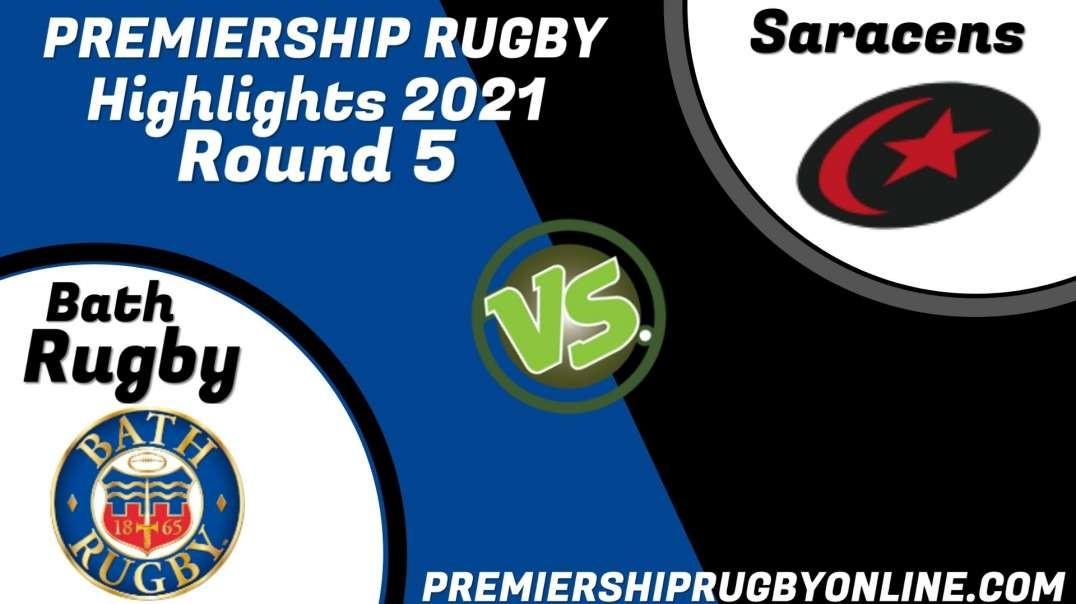 Bath Rugby vs Saracens RD 5 Highlights 2021 Premiership Rugby